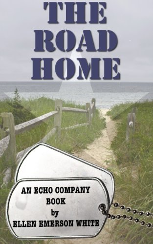 Ellen Emerson White - The Road Home (Echo Company)
