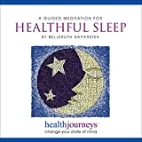 Health Journeys: A Meditation to Help You with Healthful Sleep