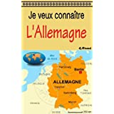 Je veux connaître l'Allemagne (French Edition)