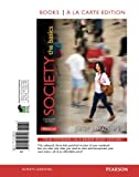 Society: The Basics, Books a la Carte Edition (13th Edition)