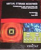 Virtual Storage Redefined, Paul Massiglia and Frank E. Bunn, 0972902201