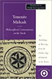 img - for Yemenite Midrash: Philosophical Commentaries on the Torah: An Anthology of Writings from the Golden Age of Judaism in the Yemen (Sacred Literature Series) book / textbook / text book