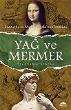 Yag ve Mermer