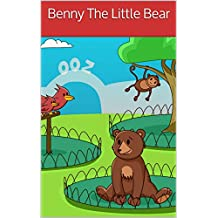 Children's book: Benny The Little Bear (About Animals)