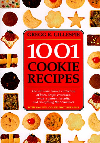 1001 Cookie Recipes Collection Everything