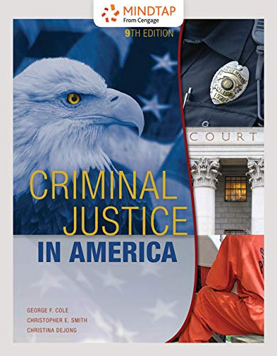MindTap Criminal Justice, 1 term (6 months) Printed Access Card for Cole/Smith/Dejong's Criminal Justice in America, 9th (Cj Access Code)