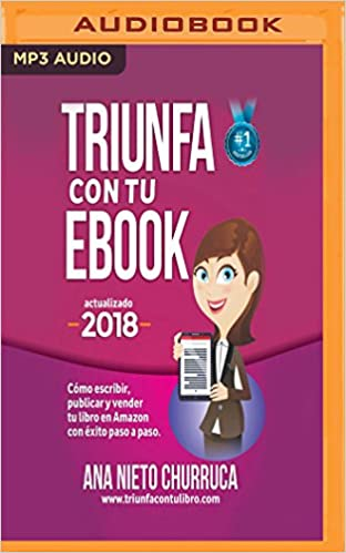 Triunfa Con Tu eBook: Amazon.es: Churruca, Ana Nieto, Carrero ...