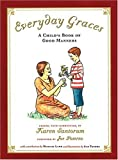 Everyday Graces, Karen Santorum, 1932236090