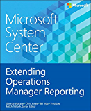 Microsoft System Center Extending Operations Manager Reporting