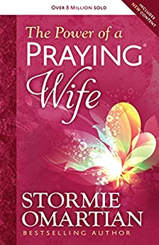 The Power of a Praying® Wife by [Omartian, Stormie]