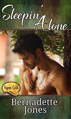 Sleepin' Alone: Aspen Gold: The Series Book 6 by [Jones, Bernadette]