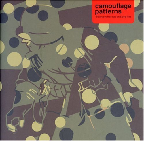 Camouflage Patterns: 100 Royalty Free EPS and JPEG Files with CDROM (Gas)