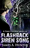 Flashback: Siren Song (Yancy Lazarus Book 1)