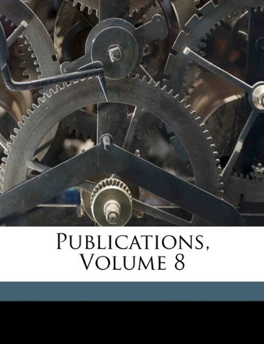 Download Publications, Volume 8 pdf epub