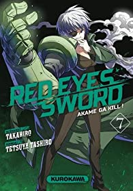 Red Eyes Sword, tome 7 par  Takahiro
