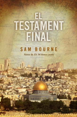 Descargar Libro El Testament Final Sam Bourne