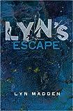 Lyn's Escape, Lyn Madden, 1855942070