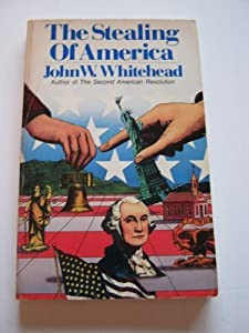The Stealing of America