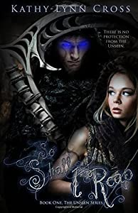 So Shall I Reap (The Unseen Series) by Kathy-Lynn Cross (2015-08-25)