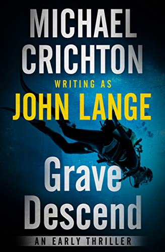 Grave Descend: An Early Thriller ()
