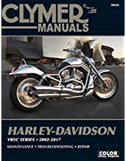 Harley-Davidson VRSC Series Clymer Manual: 2002-2017: Maintenance * Troubleshooting * Repair
