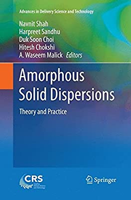 Amorphous Solid Dispersions: Theory and Practice (Advances