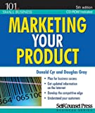 Marketing Your Product, Donald Cyr and Douglas Gray, 1551808595