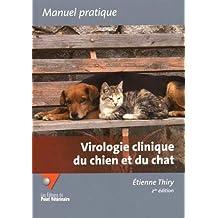 Virologie Clinique du Chien et du Chat (manuel Pratique) 2e Éd.