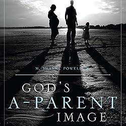 God's A-Parent Image