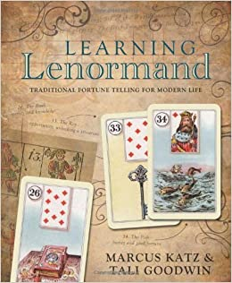 Learning Lenormand: Traditional Fortune Telling for Modern ...