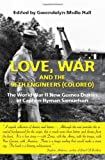 Love, War and the 96th Engineers (Colored): The World War II New Guinea Diaries of Captain Hyman Samuelson