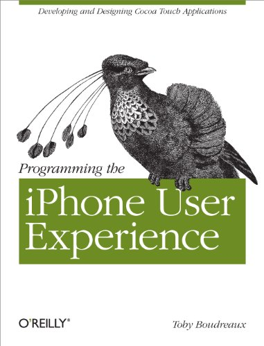 (Programming the iPhone User Experience: Developing and Designing Cocoa Touch Applications)