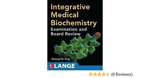 Integrative Medical Biochemistry: Examination and Board