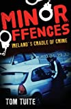 Minor Offences, Tom Tuite, 0717142655