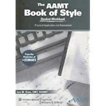 AAMT Book of Style Student Workbook: Practical Application and Assessment