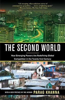 The Second World: How Emerging Powers Are Redefining Global Competition in the Twenty-First Century (Paperback) - Common pdf