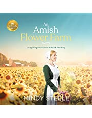 An Amish Flower Farm: An Uplifting Romance from Hallmark Publishing