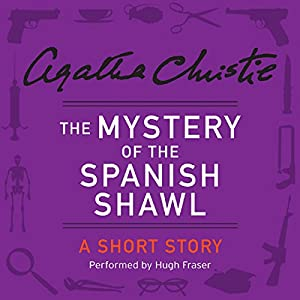 The Mystery of the Spanish Shawl Audiobook
