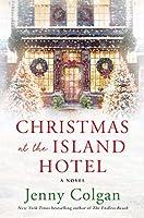 Christmas at the Island Hotel: A Novel