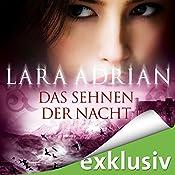 Das Sehnen der Nacht (Midnight Breed Novelle 2) | Lara Adrian
