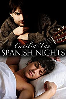 Spanish Nights: An Erotic Novella (First Time Gay) by [Tan, Cecilia]