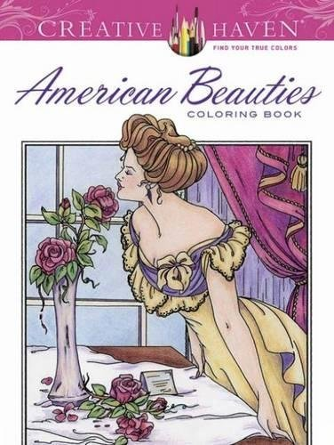 Creative Haven American Beauties Coloring Book (Adult Coloring)