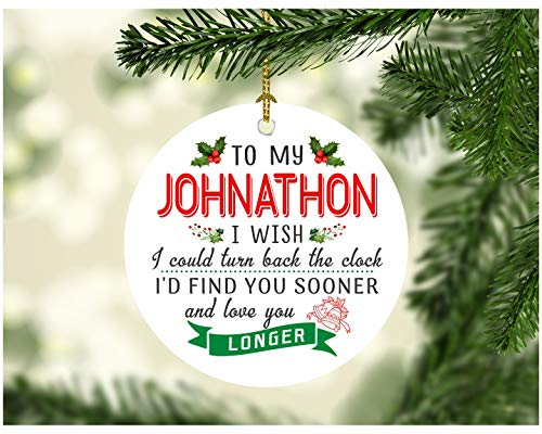 Christmas Ornaments Tree To My Johnathon I Wish I Could Turn Back The Clock I Will Find You Sooner and Love You Longer - Great Gift To Husband From Wife on Xmas Ceramic 3 Inches White (Best Gift For Wife On Karva Chauth)