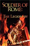 Soldier of Rome, James Mace, 1440100268