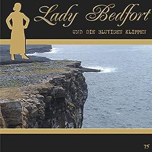 Die blutigen Klippen (Lady Bedfort 75) Hörspiel