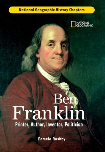 History Chapters: Ben Franklin: Printer, Author, Inventor, - Benjamin Of Inventions Franklin's Two