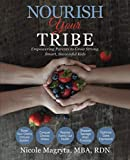 Nourish Your Tribe: Empowering Parents to Grow
