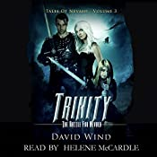 Trinity: The Battle for Navaeh: Tales of Nevaeh, Book 3 | David Wind