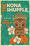 The Kona Shuffle (The Noelani Lee Mysteries Book 1)