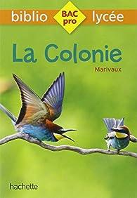 La Colonie par  Marivaux